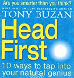 Head First: 10 Ways to Tap into Your Natural Genius