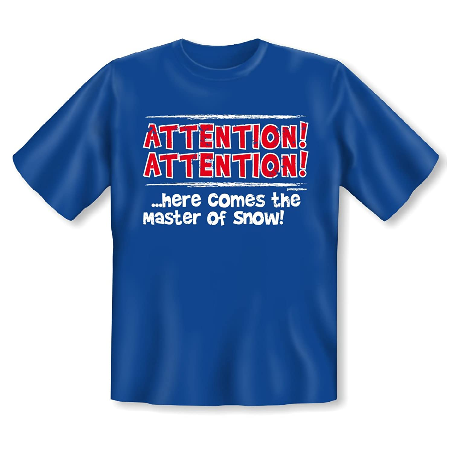 Wintersport,Apres-ski T-Shirt Goodman Design Gr: Farbe: royal-blau : ATTENTION! ATTENTION! here comes the master....