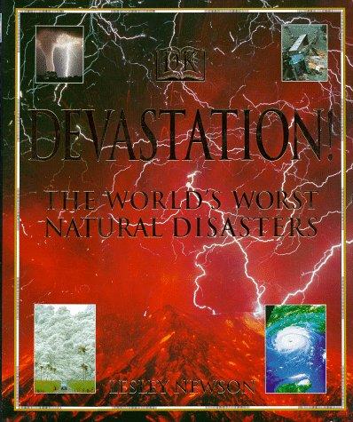 Download Devastation! The World's Worst Natural Disasters pdf