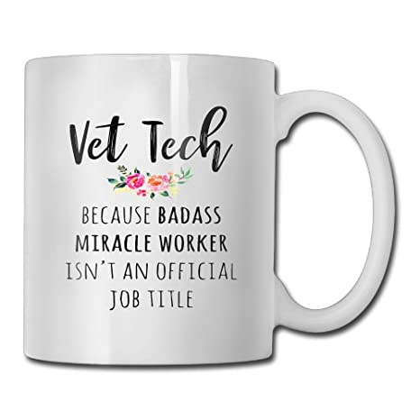 Funny Quotes Mug with Sayings - Vet Tech - Gift Idea Coff ...