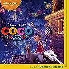 Coco   Livre audio Auteur(s) : Walt Disney Narrateur(s) : Damien Ferrette
