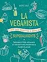 La veganista superaliments par Just