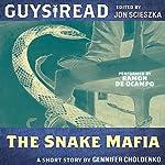 Guys Read: The Snake Mafia | Gennifer Choldenko