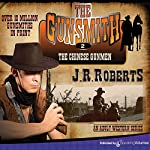The Chinese Gunmen: The Gunsmith, Book 2 | J.R. Roberts