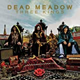Three Kings (CD + DVD) by Dead Meadow (2010-04-20)