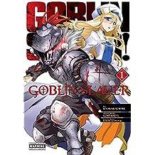 Goblin Slayer, Vol. 1 (manga) (Goblin Slayer (manga))