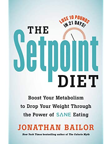 The Setpoint Diet The 21 Day Program To Permanently Change What