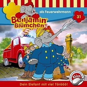 Benjamin als Feuerwehrmann (Benjamin Blümchen 31) Hörspiel