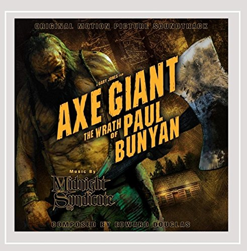 Axe Giant the Wrath of Paul Bunyan: Original Motion Picture -