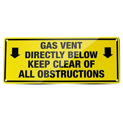 Raven R1512 Yellow Gas Warning Sign ''Gas Vent Directly Below Keep Clear of  All Obstructions'', 3 in  x 7 in