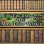 The Tale of Mrs. Tiggy-Winkle   Beatrix Potter