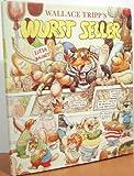Wallace Tripp's Wurst Seller, Wallace Tripp, 0960577610