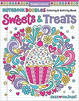 Notebook Doodles Sweets Treats Coloring Activity Book Design Originals Jess Volinski 9781497202498 Amazon Books