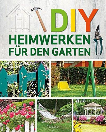 DIY - Heimwerken für den Garten