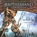 The Outcasts: Brotherband Chronicles, Book 1 Audiobook by John Flanagan Narrated by John Keating