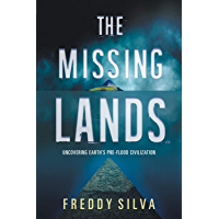 The Missing Lands: Uncovering Earth's Pre-flood Civilization (English Edition)