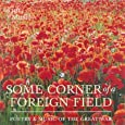 Some Corner of a Foreign Field: Poetry and Music of the Great War