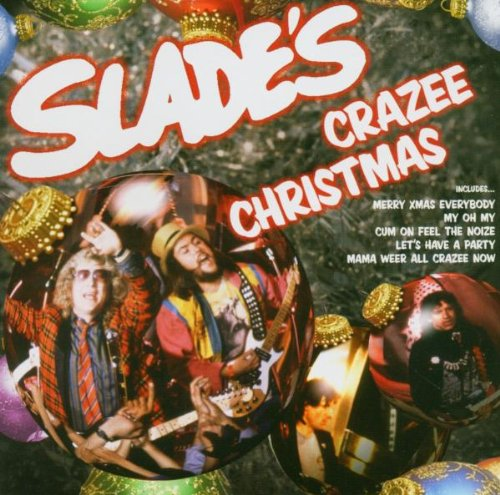 Slade's Crazee Christmas: Amazon.co.uk: Music