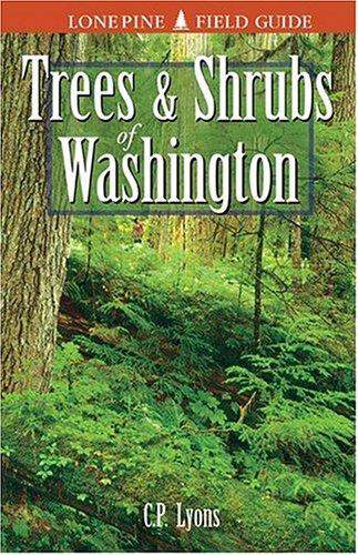 Trees and Shrubs of Washington by Brand: Lone Pine Publishing