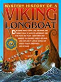 img - for Mystery Histry:Viking Longboat (Mystery History) book / textbook / text book