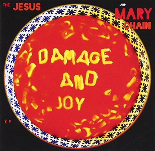 Damage And Joy (The Jesus And Mary Chain Damage And Joy)