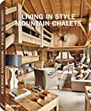 Living in Style Mountain Chalets, , 3832796231