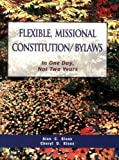 Flexible, Missional Constitution/Bylaws, Alan C. Klaas and Cheryl D. Klaas, 0970231415