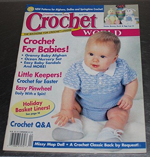 Crochet World - April 2001