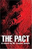 The Pact, M. Louise Smith, 0595666191