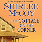 The Cottage on the Corner: An Apple Valley Novel | Shirlee McCoy