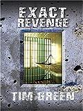 Exact Revenge, Tim Green, 0786278153