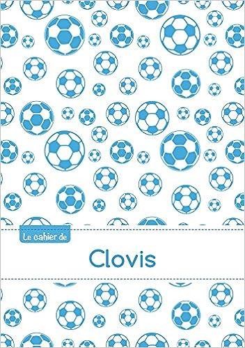 Amazon kindle book téléchargements gratuits Le cahier de Clovis - Séyès, 96p, A5 - Football Marseille PDF 2017797235