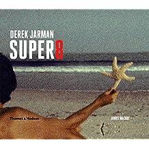 Derek Jarman's Super 8
