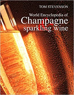 Christie's World Encyclopedia of Champagne and Sparkling Wine