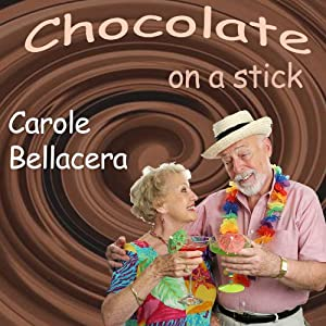 Chocolate on a Stick Audiobook