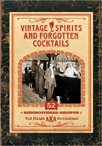 Vintage Spirits and Forgotten Cocktails [mini book]: 52