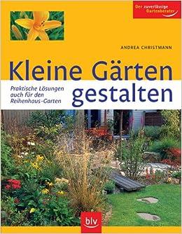 Reihenhausgarten Neu Anlegen kleine gärten gestalten praktische lösungen auch für den