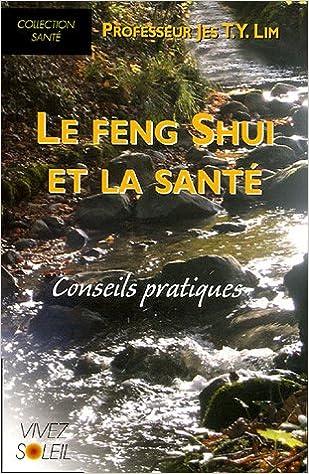 Lire en ligne Le feng shui et la santé pdf epub
