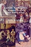 Earthly Necessities : Economic Lives in Early Modern Britain, Wrightson, Keith, 0300083912