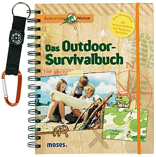 Expedition Natur. Das Outdoor-Survivalbuch