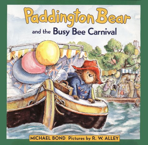 Read Online Paddington Bear and the Busy Bee Carnival (Paddington Bear Picture Book) pdf