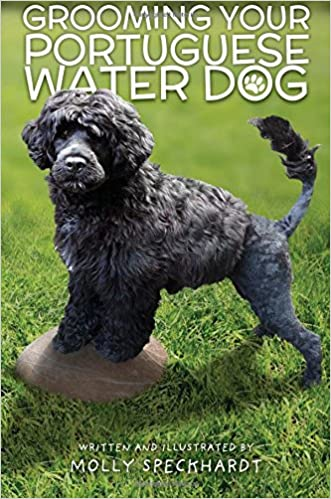 Grooming Your Portuguese Water Dog Amazon Co Uk Molly Speckhardt