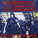 Sweet Revenge by Lightning Raiders (2013-03-05)