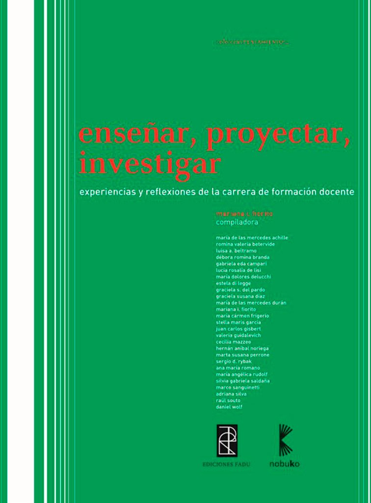 Download Ensenar, proyectar, investigar / Teaching, Planning, Research: Experiencias Y Reflexiones De La Carrera De Formacion Docente / Experiences and Reflections of Teacher Training Courses (Spanish Edition) PDF