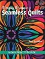 Simply Stunning Seamless Quilts: 14 Easy Projects to Fuse