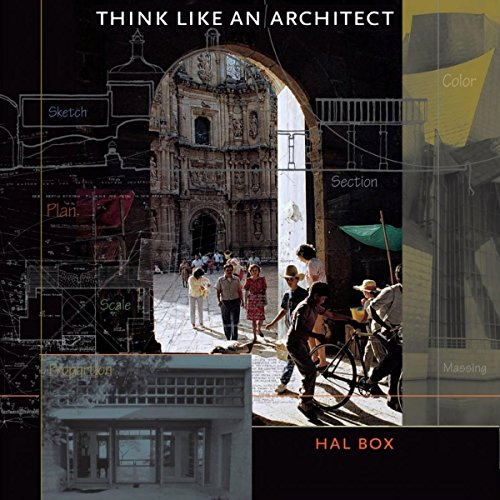 Think Like an Architect: Roger Fullington Series in Architecture by University Press Audiobooks