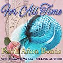 For All Time Audiobook by Parris Afton Bonds Narrated by Julie S. Halpern