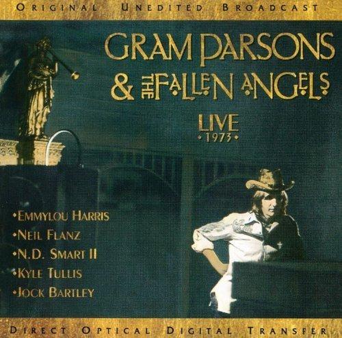 Live 1973 by Parsons, Gram, Gram Parsons & The Fallen Angels Live edition (1997) Audio CD