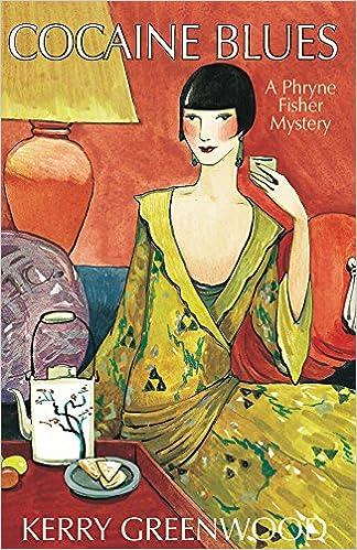 Cocaine Blues Phryne Fisher Mysteries Kerry Greenwood 9781590583852 Amazon Books