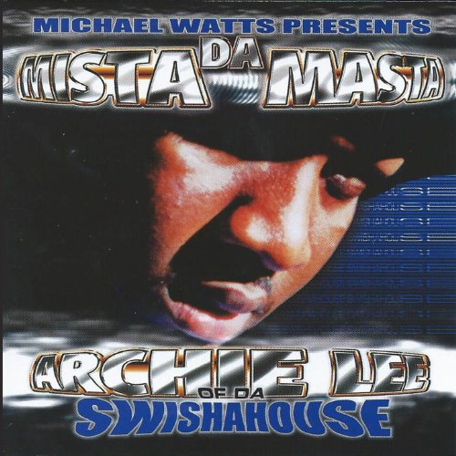 Da Mista Masta (Swishahouse Remix) [Explicit]